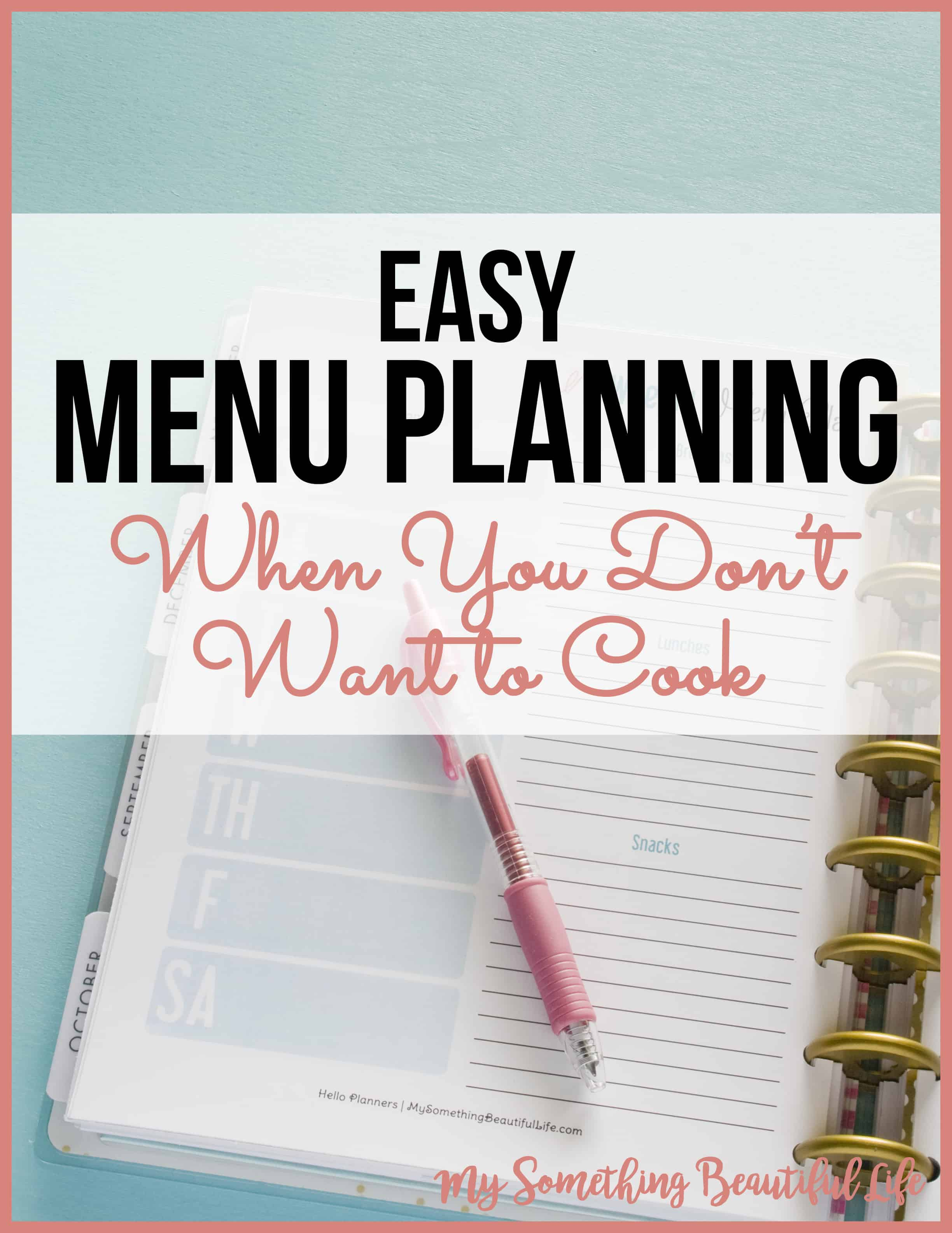 Easy Menu Planning | Meal Planner | Menu Plan | Free Printable | My Something Beautiful Life