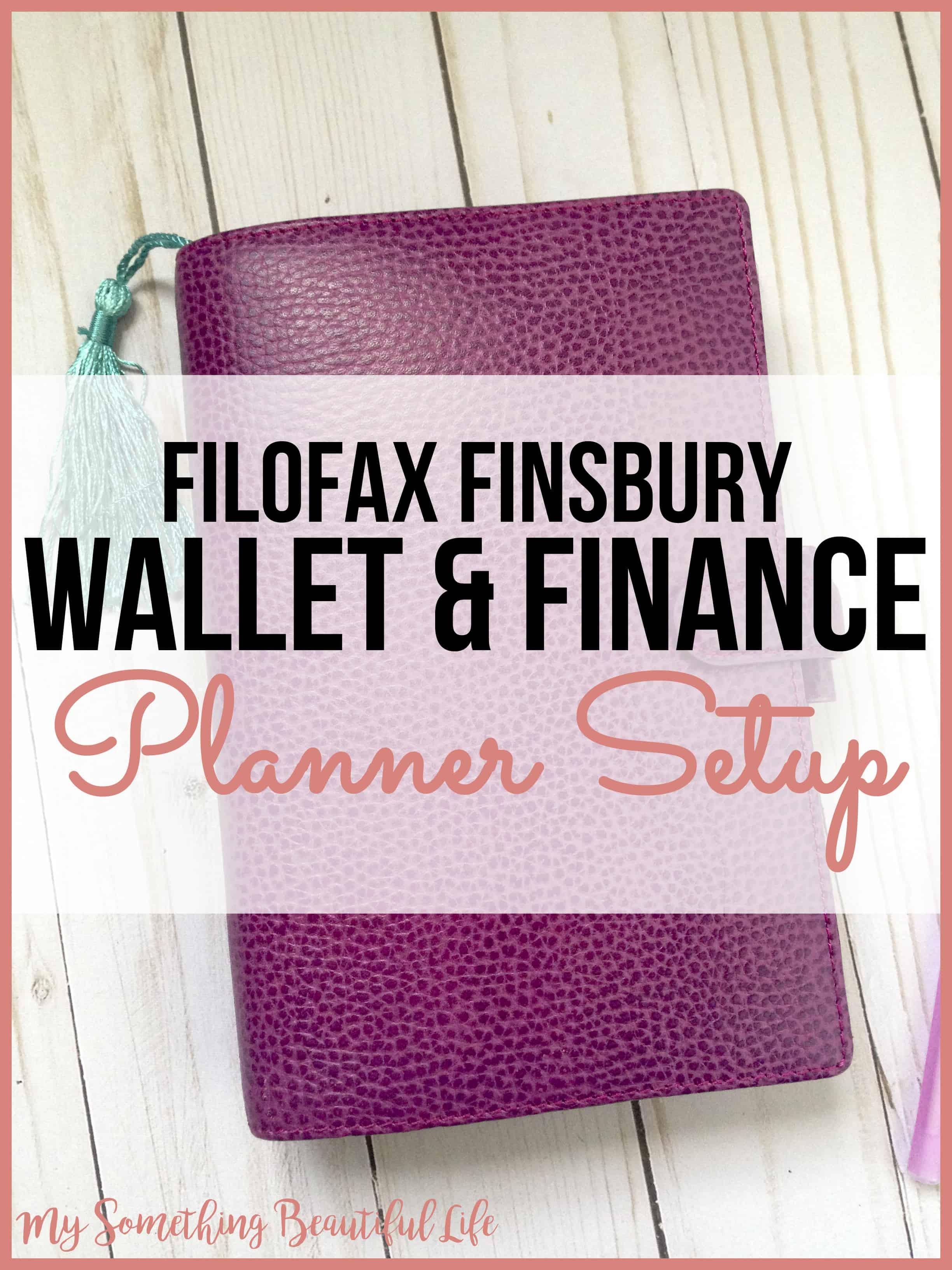 Using a Filofax Personal Finsbury for my wallet and Finance Planner